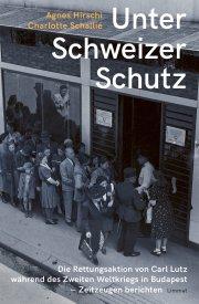 Unter Schweizer Schutz: Zeitzeugen berichten