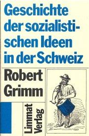 Geschichte der sozialistischen Ideen in der Schweiz