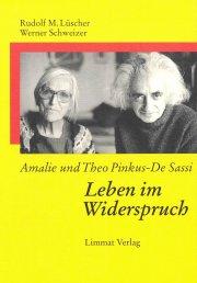 Amalie und Theo Pinkus-De Sassi