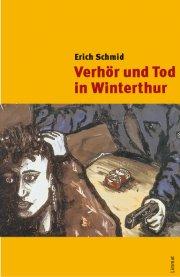Verhör und Tod in Winterthur