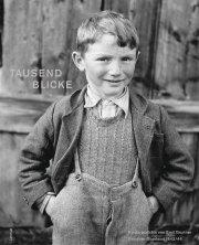 Tausend Blicke – Kinderporträts von Emil Brunner aus dem Bündner Oberland 1943/44