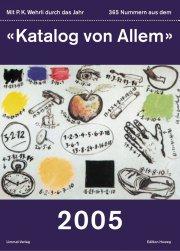 365 Nummern aus dem «Katalog von Allem»