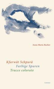 Kfarwät Schpurä / Farbige Spuren / Tracce colorate