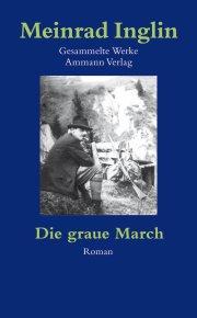 Gesammelte Werke in Einzelausgaben / Die graue March