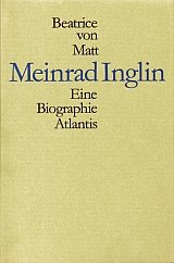 Meinrad Inglin. Eine Biographie