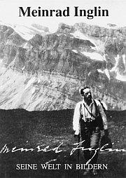 Meinrad Inglin. Seine Welt in Bildern