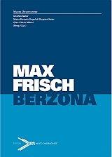 Max Frisch Berzona