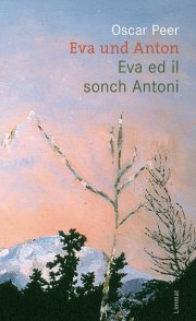 Eva und Anton / Eva ed il sonch Antoni