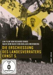 Die Erschiessung des Landesverräters Ernst S. – DVD