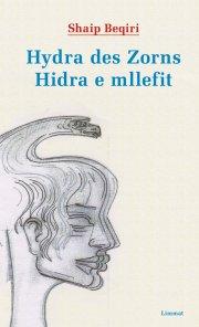Hydra des Zorns / Hidra e mllefit