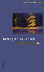 Bewegtes Leuchten / Lueur mobile