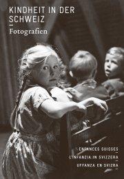Kindheit in der Schweiz. Fotografien