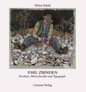 Emil Zbinden: Holzschneider, Zeichner und Typograph