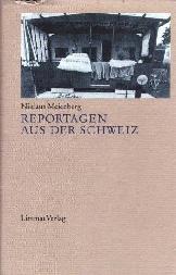 Reportagen aus der Schweiz