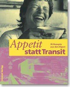 Appetit statt Transit