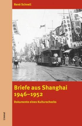 Briefe aus Shanghai 1946‒1952