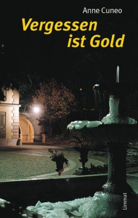 Vergessen ist Gold