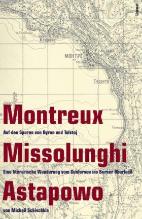 Montreux ‒ Missolunghi ‒ Astapowo