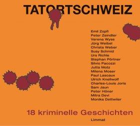 Tatort Schweiz. Hörbuch