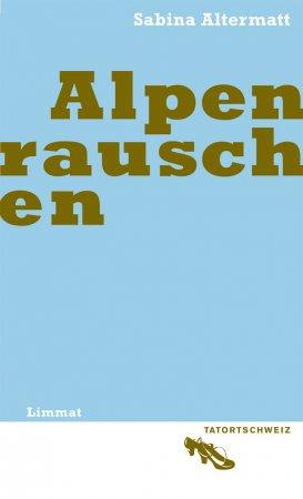 Alpenrauschen