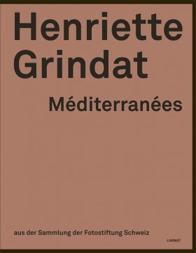 Henriette Grindat – Méditerranées