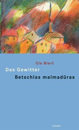 Das Gewitter und andere Erzählungen/Betschlas malmadüras ed oters raquints