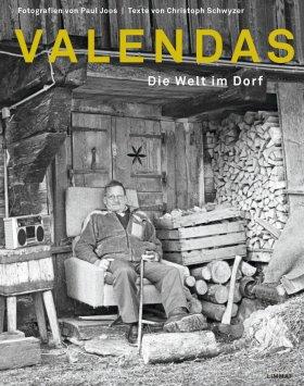 Valendas. Die Welt im Dorf