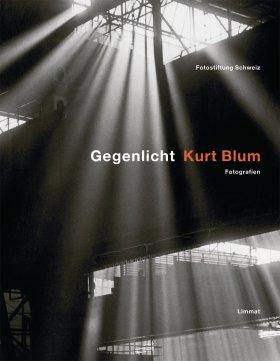 Kurt Blum – Gegenlicht