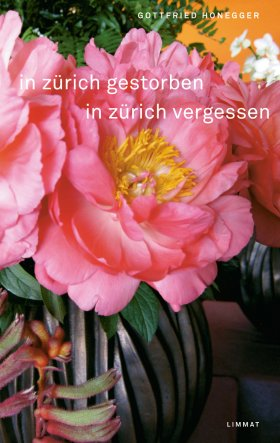 In Zürich gestorben ... in Zürich vergessen