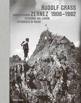 Rudolf Grass Zernez 1906–1982