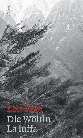 Die Wölfin / La luffa