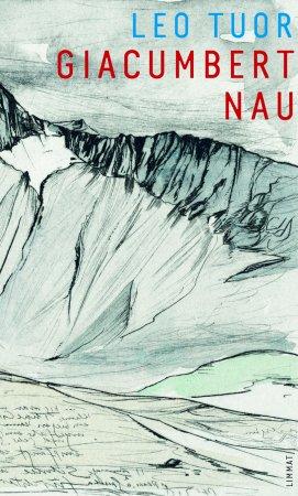 Giacumbert Nau. Cudisch e remarcas da sia veta menada